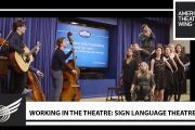 Working in the Theatre: Sign Language Theatre...