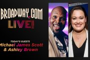 Broadway.com Live! with Michael James Scott and Ashley Brown...